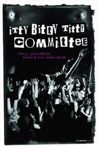 Mis opiniones sobre la película Itty Bitty Titty Committee