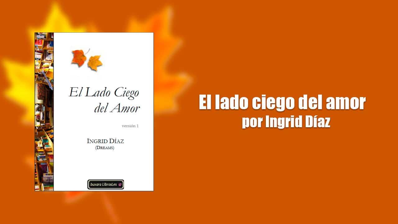 El lado Ciego del Amor: un libro lésbico genial