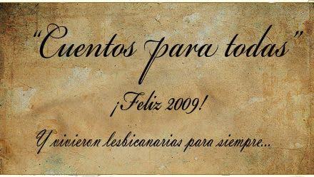 Cuentos para Todas: Feliz 2009