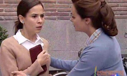 Ana y Teresa resumen semanal 15 Amar en Tiempos Revueltos