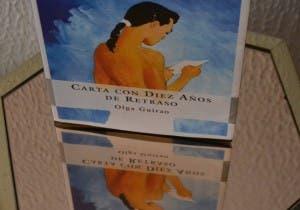 Carta con 10 años de retraso: Mis opiniones sobre el libro