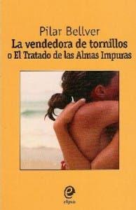 La Vendedora de Tornillos de Pilar Bellver