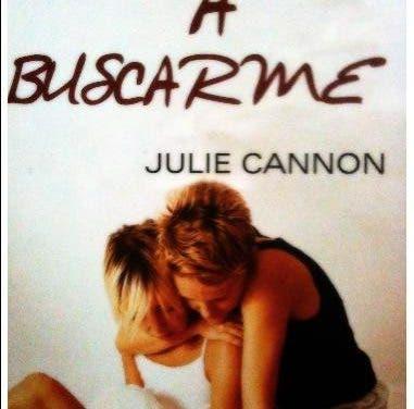 Ven a Buscarme de Julie Cannon