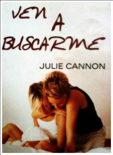 Ven a Buscarme de Julie Cannon