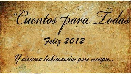 Cuentos para todas: Feliz 2012