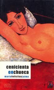 Cenicienta en Chueca de María Felicitas Jaime