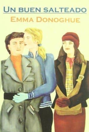 """""""Un buen salteado"""" por Emma Donoghue – Libro Lésbico"""