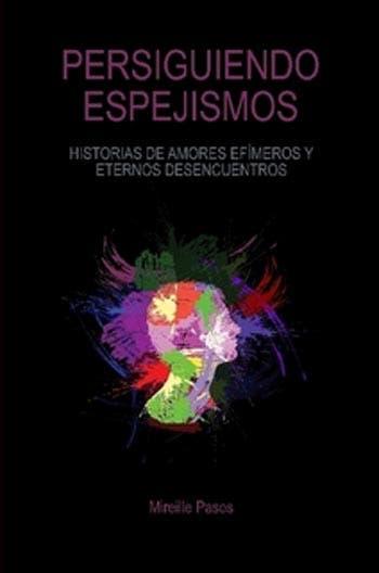 Libros Lésbicos: Persiguiendo Espejismos por Mireille Pasos