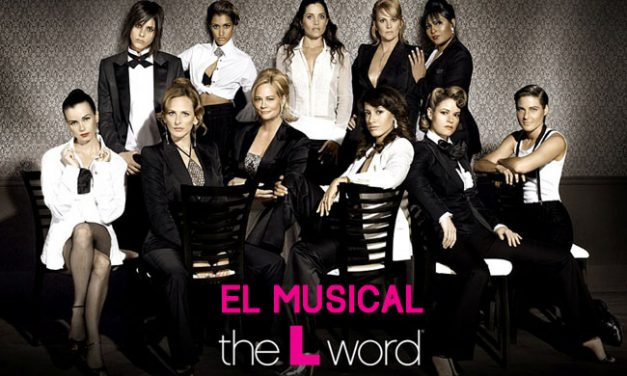 The L Word: El Musical