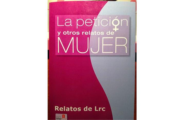 """""""La Petición y otros Relatos de Mujer"""" por Pilar Gas"""