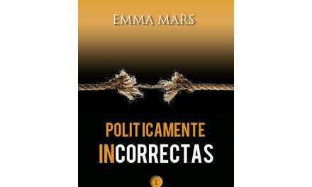 Políticamente Incorrectas por Emma Mars – Libros Lésbicos