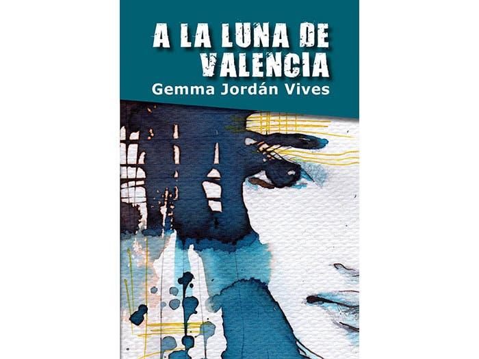 A La Luna De Valencia por Gemma Jordán Vives – Libros Lésbicos