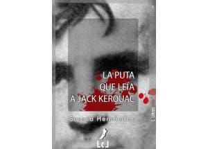 La Puta que leía a Jack Kerouac por Susana Hernández – Libros Lésbicos