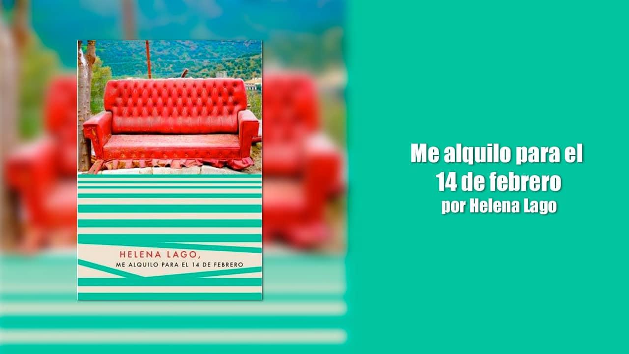 Me alquilo para el 14 de febrero por Helena Lago – Libros Lésbicos