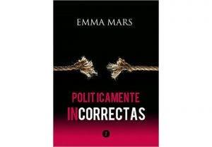 Políticamente incorrectas 2 por Emma Mars – Libros lésbicos