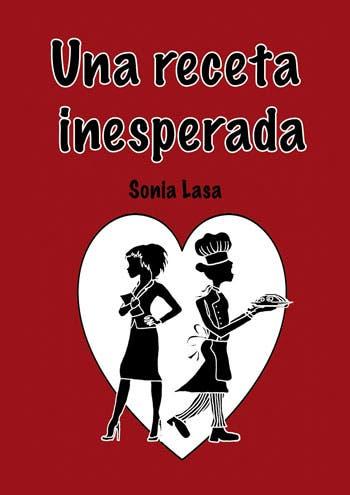 Una receta inesperada por Sonia Lasa