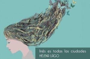 Inés es todas las ciudades por Helena Lago – Libros Lésbicos