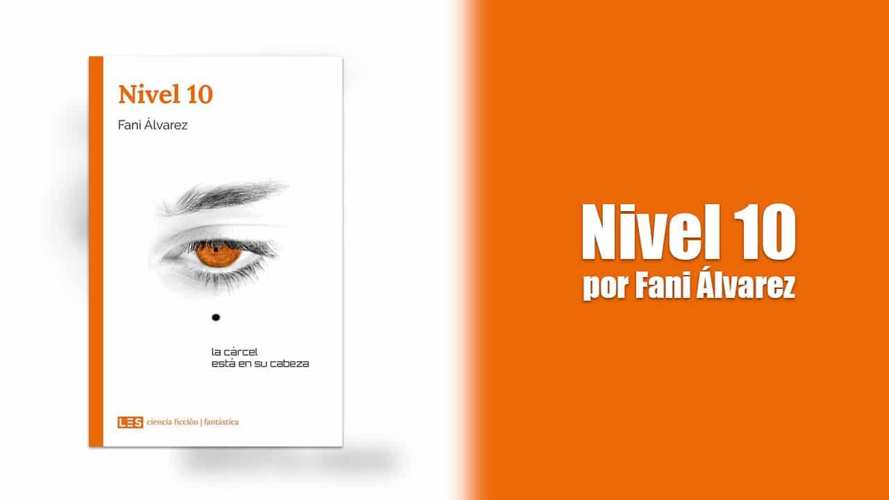 Nivel 10 por Fani Álvarez – Libros Lésbicos