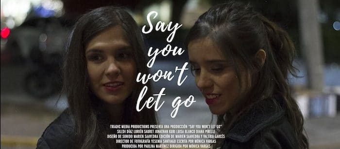 Say You Won't Let Go: Cortometraje de amor lesbicanario