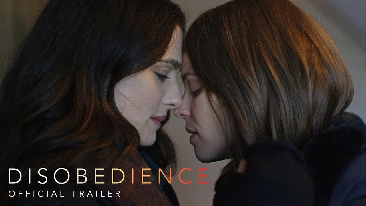 Disobedience Trailer película lésbica