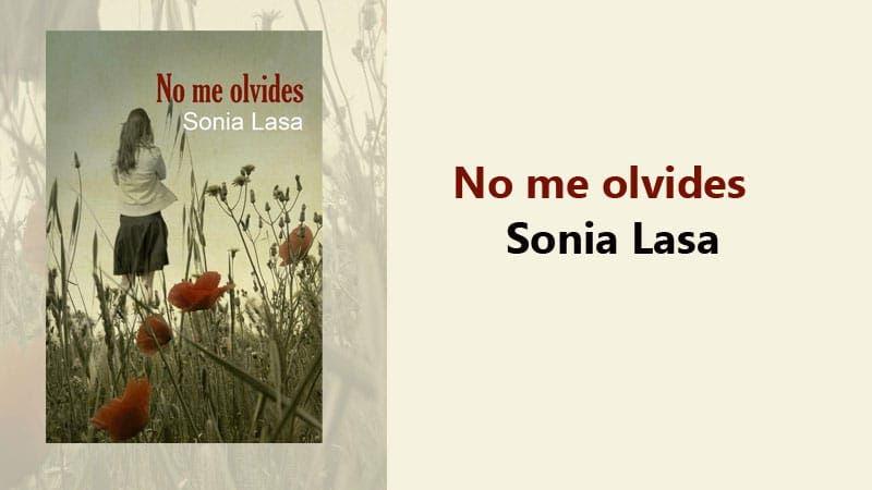 No me olvides por Sonia Lasa