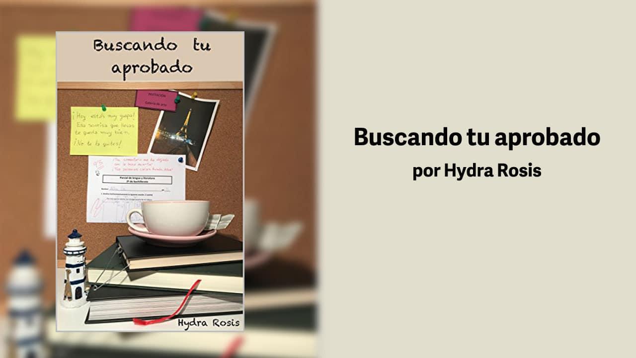 Buscando tu Aprobado por Hydra Rosis – Libros Lésbicos