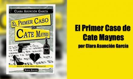 El primer caso de Cate Maynes. Gilipollas 2.0 por Clara Asunción García